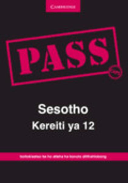 Picture of PASS Sesotho Kereiti ya 12 CAPS Digital Edition