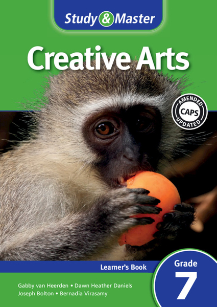 Study & Master Creative Arts Grade 7 CAPS Learners Book (1 year) Enhanced Digital Edition