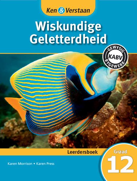 Ken & Verstaan Wiskundige Geletterdheid Graad 12 Leerdersboek (1 year) Enhanced Digital Edition