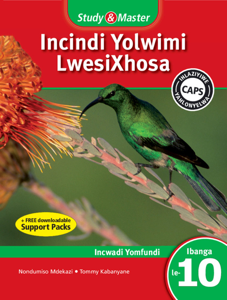 Study & Master Incindi Yolwimi LwesiXhosa Ibanga 12 (1 year) Enhanced Digital Edition