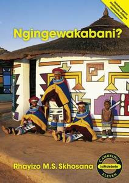 Ngingewakabani? (isiNdebele) Digital Edition