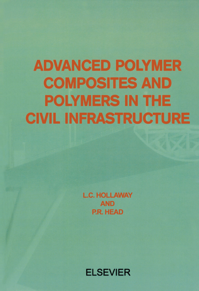 Picture of Advanced Polymer Composites and Polymers in the Civil Infrastructure