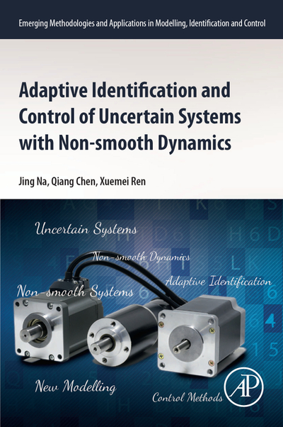Picture of Adaptive Identification and Control of Uncertain Systems with Non-smooth Dynamics
