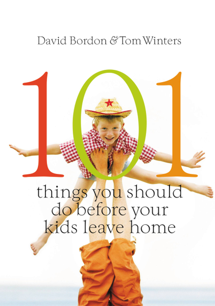Picture of 101 Things You Should Do Before Your Kids Leave Home