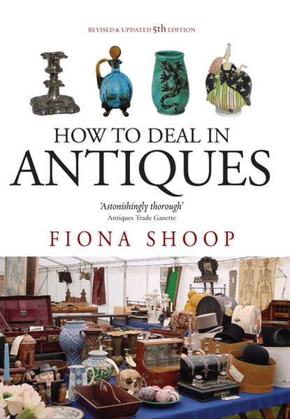 Picture of How To Deal In Antiques, 5th Edition