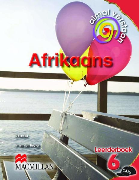 Almal Verstaan Afrikaans Huistaal Graad 6 Leerderboek
