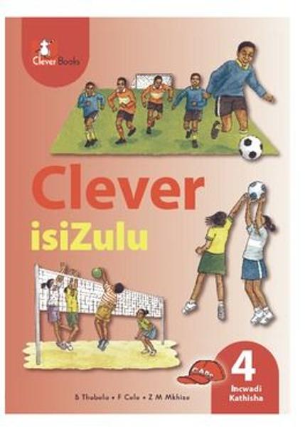 Picture of Clever IsiZulu Ibanga 4 Incwadi Kathisha