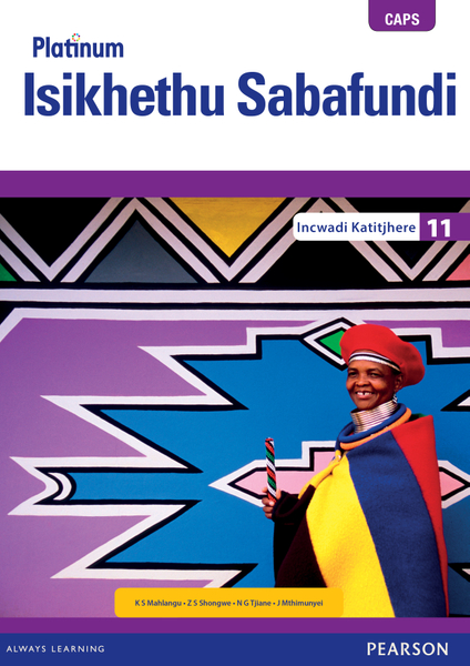 Picture of Platinum Isikhethu Sabafundi (IsiNdebele HL) Grade 11 Teacher's Guide ePDF (1-year licence)