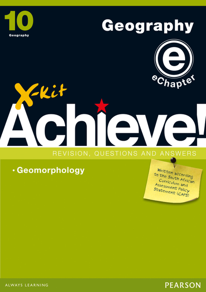 X-kit Achieve! Geography Grade 10 Study Guide (Module 3