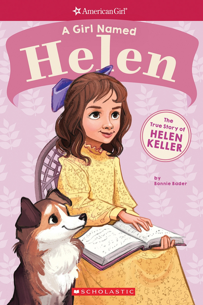 Picture of A Girl Named Helen: The True Story of Helen Keller (American Girl True Stories)