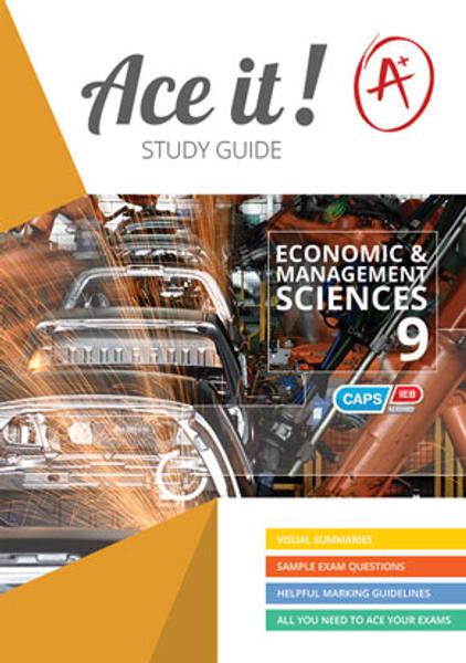 Ace It! Economic and Management Sciences Grade 9
