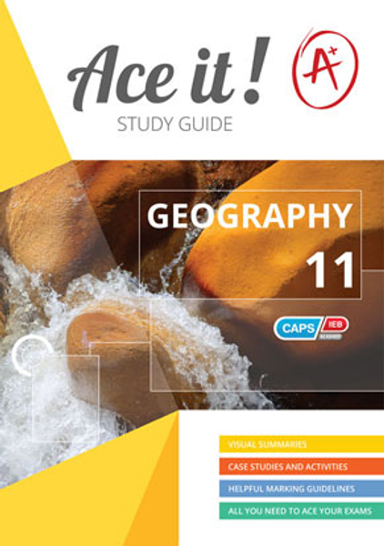 Ace it! Geography Grade 11