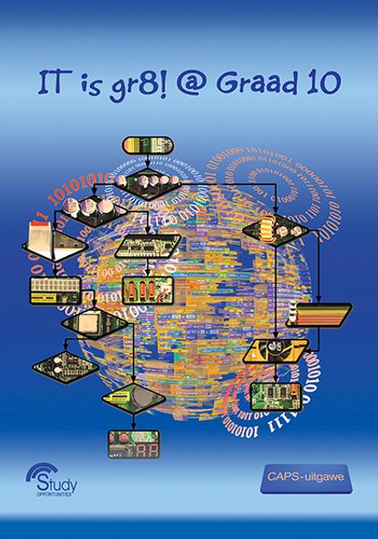 IT is gr8! @ Graad 10