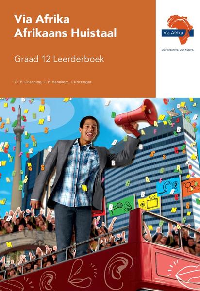 Via Afrika Afrikaans Huistaal Graad 12 Leerderboek