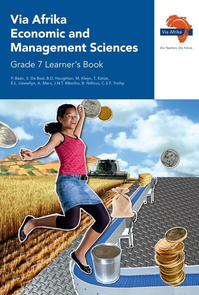 Via Afrika Economic and Management Sciences Grade 7 Learner's Book