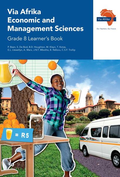 Via Afrika Economic and Management Sciences Grade 8 Learner's Book