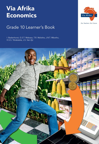 Via Afrika Economics Grade 10 Learner's Book