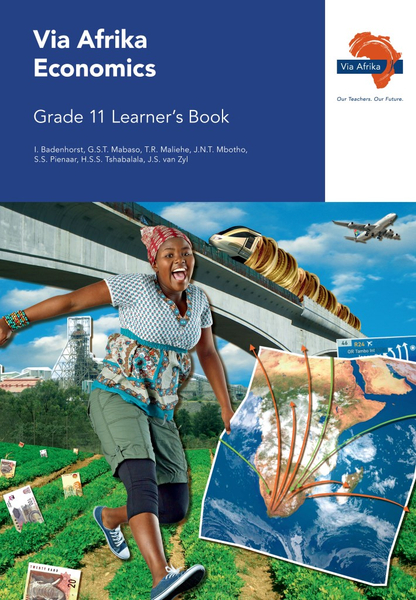 Via Afrika Economics Grade 11 Learner's Book