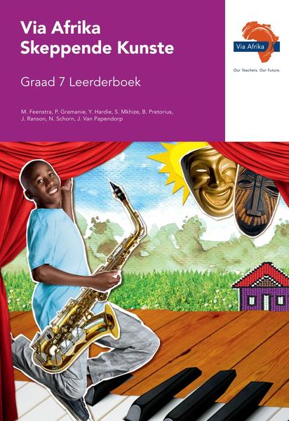 Via Afrika Skeppende Kunste Graad 7 Leerderboek
