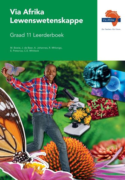 Via Afrika Lewenswetenskappe Graad 11 Leerderboek
