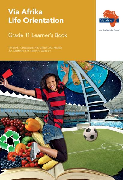 Via Afrika Life Orientation Grade 11 Learner's Book