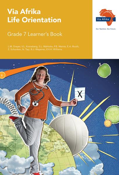 Via Afrika Life Orientation Grade 7 Learner's Book