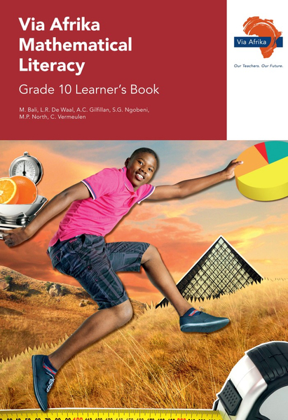 Via Afrika Mathematical Literacy Grade 10 Learner's Book
