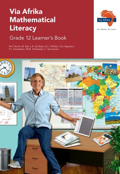 Via Afrika Mathematical Literacy Grade 12 Learner's Book