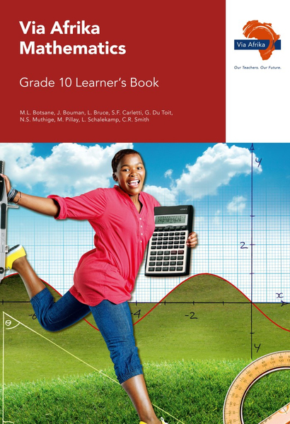 Via Afrika Mathematics Grade 10 Learner's Book