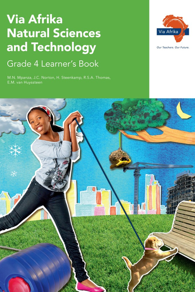 Via Afrika Natural Sciences and Technology Grade 4 Learner's Book