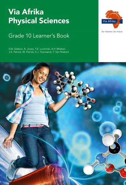 Via Afrika Physical Sciences Grade 10 Learner's Book
