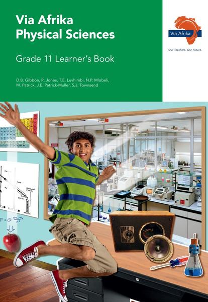 Via Afrika Physical Sciences Grade 11 Learner's Book