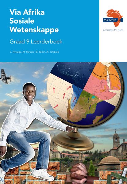 Via Afrika Sosiale Wetenskappe Graad 9 Leerderboek