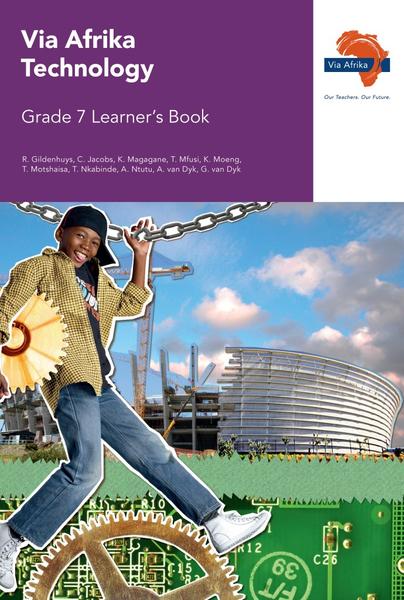 Via Afrika Technology Grade 7 Learner's Book
