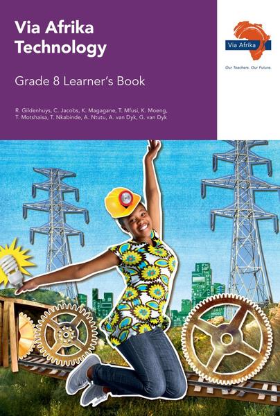Via Afrika Technology Grade 8 Learner's Book