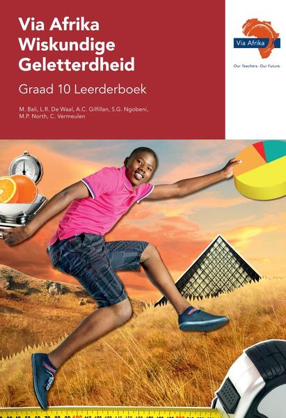 Via Afrika Wiskundige Geletterdheid Graad 10 Leerderboek