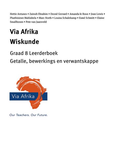 Via Afrika Wiskunde Graad 8 Leerderboek: Getalle, Bewerkings En Verwantskappe