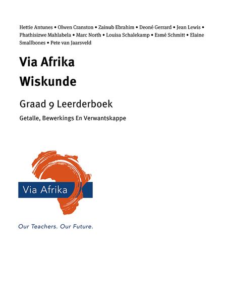 Via Afrika Wiskunde Graad 9 Leerderboek: Getalle, Bewerkings En Verwantskappe