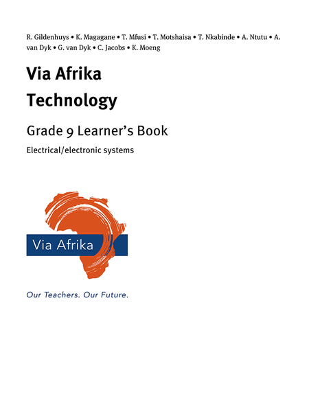Via Afrika Technology Grade 9 Learner's Book: Electrical/electronic systems