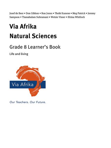 Via Afrika Natural Sciences Grade 8: Life and living