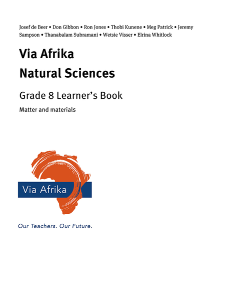 Via Afrika Natural Sciences Grade 8: Matter and materials