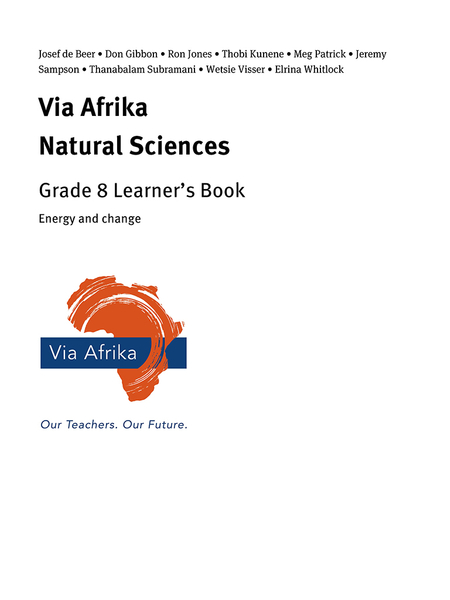 Via Afrika Natural Sciences Grade 8: Energy and change