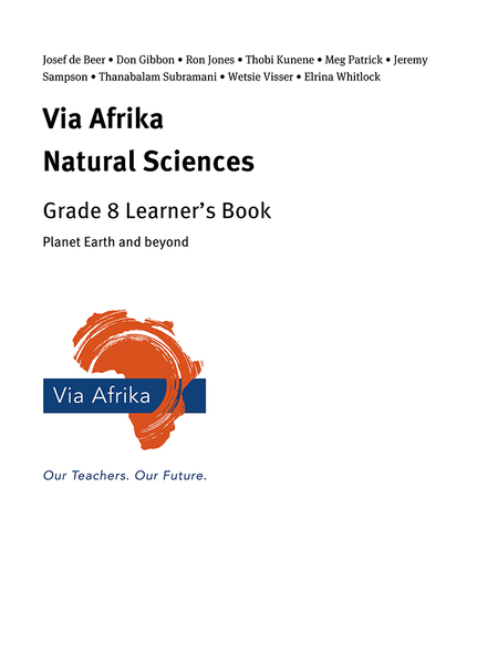 Via Afrika Natural Sciences Grade 8: Planet Earth and beyond