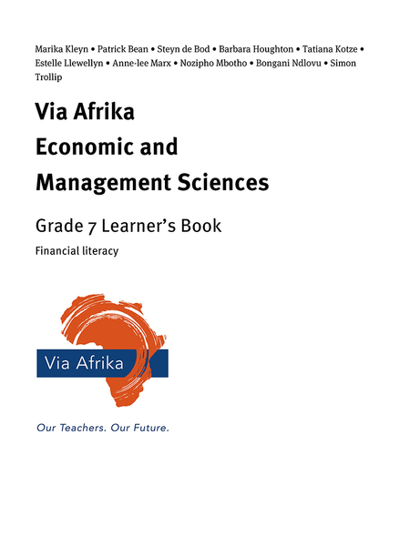 Via Afrika Economic and Management Sciences Grade 7: Financial literacy