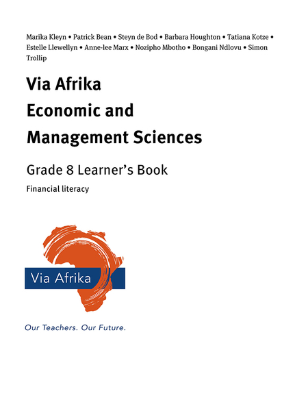 Via Afrika Economic and Management Sciences Grade 8: Financial literacy