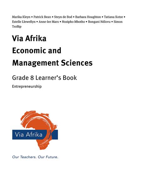 Via Afrika Economic and Management Sciences Grade 8: Entrepreneurship