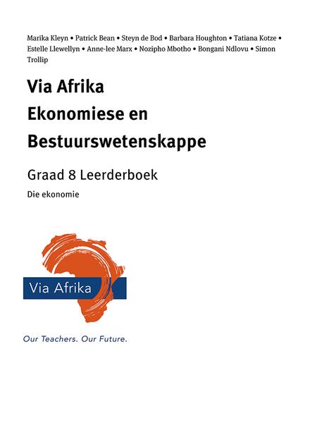 Via Afrika Ekonomiese en Bestuurswetenskappe Graad 8: Die ekonomie