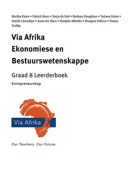Via Afrika Ekonomiese en Bestuurswetenskappe Graad 8: Entrepreneurskap