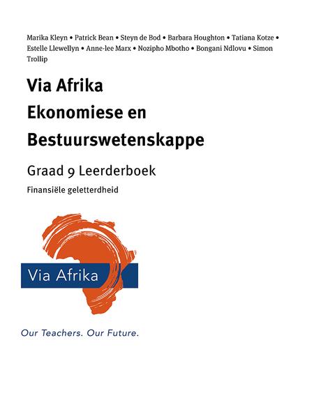 Via Afrika Ekonomiese en Bestuurswetenskappe Graad 9: Finansi?®le geletterdheid