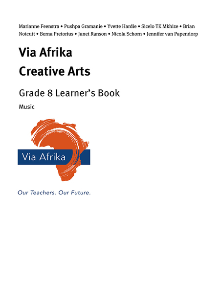 Via Afrika Creative Arts Grade 8 Learner's Book: Music